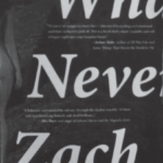 What We Never Had by Zach Wyner